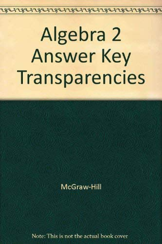 9780078280016: Algebra 2 Answer Key Transparencies