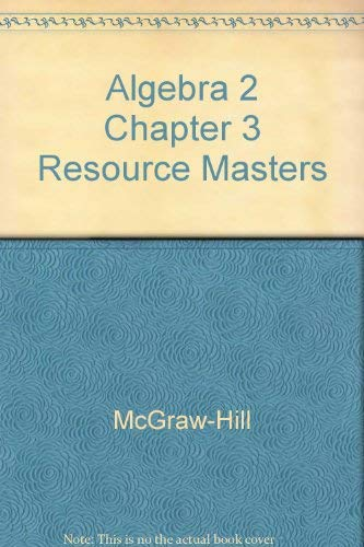 9780078280061: Algebra 2 Chapter 3 Resource Masters