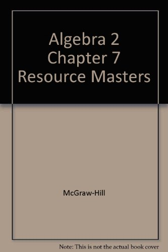 9780078280108: Algebra 2 Chapter 7 Resource Masters
