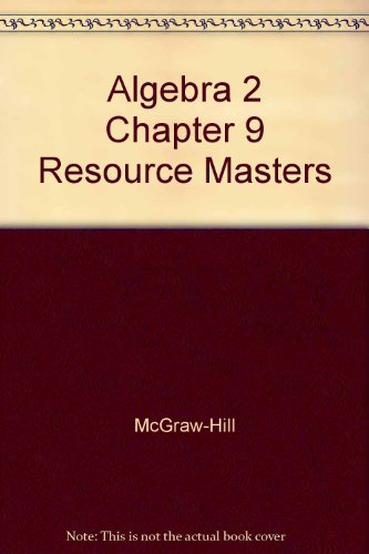 9780078280122: Algebra 2 Chapter 9 Resource Masters