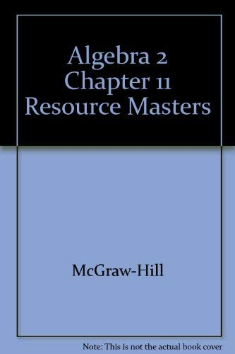 9780078280146: Algebra 2 Chapter 11 Resource Masters