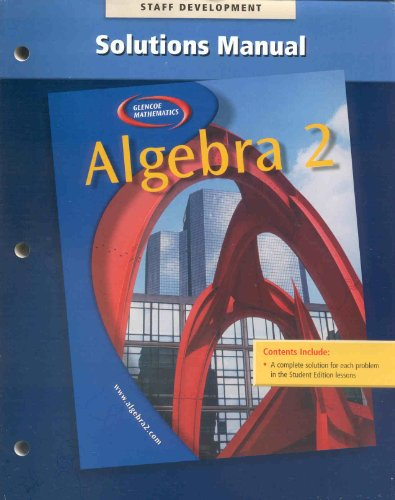 9780078280283: Algebra 2 Solutions Manual