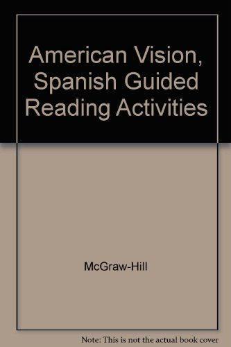9780078280474: American Vision, Spanish Guided Reading Activities