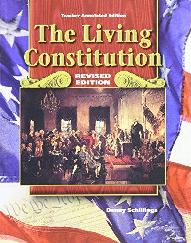 9780078280641: The Living Constitution, Revised Edition, Teacher Annotated Edition