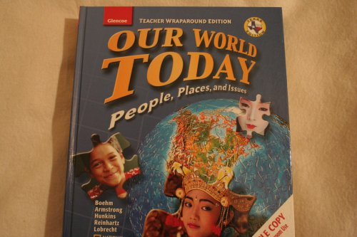 Teacher Wraparound Edition Our World Today : People: McGraw-Hill Staff
