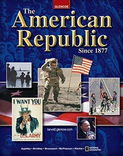9780078280870: The American Republic Since 1877, Student Edition