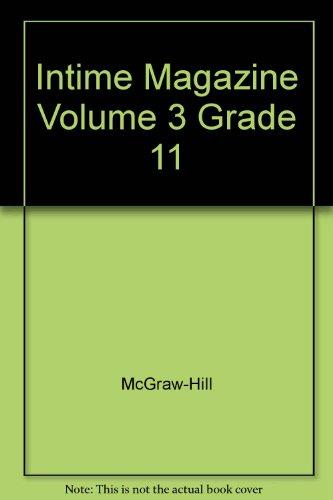 Intime Magazine Volume 3 Grade 11: McGraw-Hill