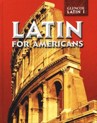 9780078281754: Latin for Americans Level 1, Student Edition (English and Latin Edition)