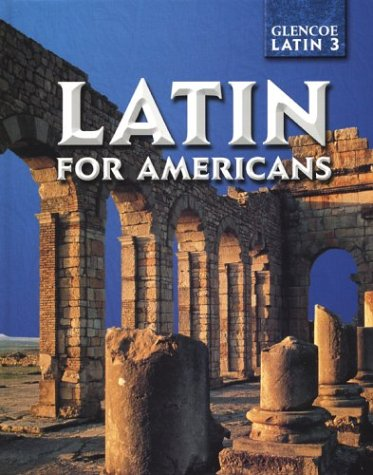 9780078281785: Latin for Americans Level 3 Student Edition