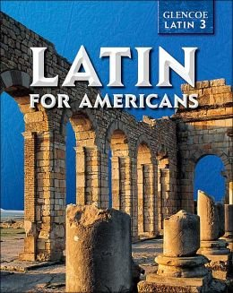 9780078281792: Latin for Americans: Third Book