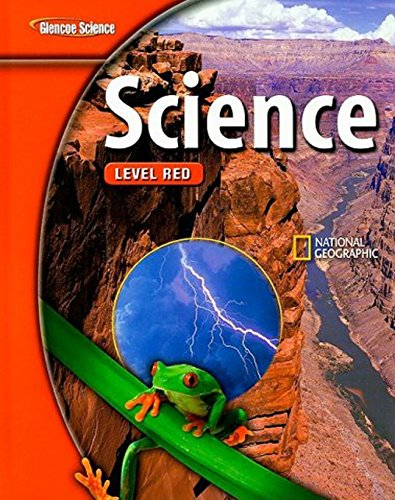 Glencoe Science: Level Red: McGraw-Hill-Glencoe Staff