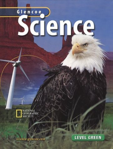 9780078282409: Glencoe Science, Level Green, Student Edition