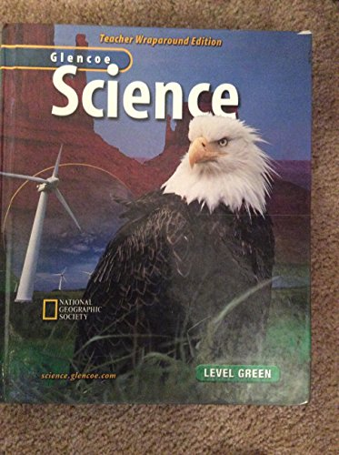 Glencoe Science: Level Green, Teacher Wraparound Edition: McGraw-Hill