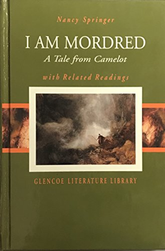 9780078282669: I am Mordred: A Tale from Camelot