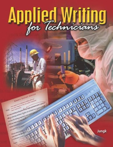9780078283574: Applied Writing for Technicians, Student Edition