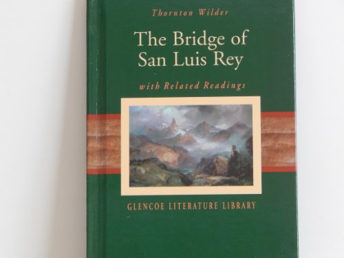 9780078284106: The Bridge of San Luis Rey with Related Readings