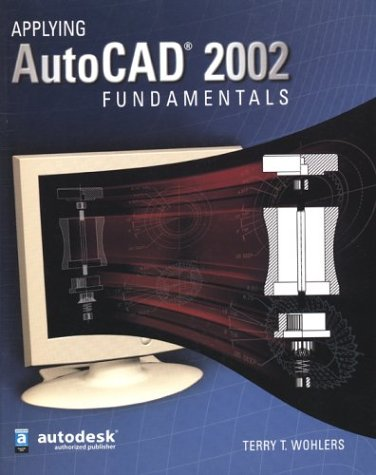 9780078285400: Applying AutoCAD 2002 Fundamentals, Student Edition
