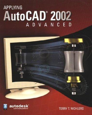 9780078285424: Applying AutoCAD 2002 Advanced, Student Edition