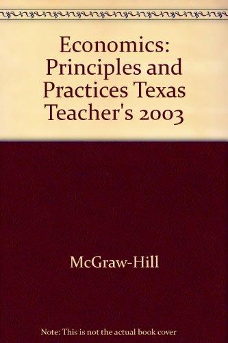 9780078285639: Economics: Principles and Practices Texas Teacher's 2003