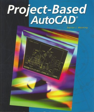 9780078287329: Project-Based AutoCAD, Student Edition
