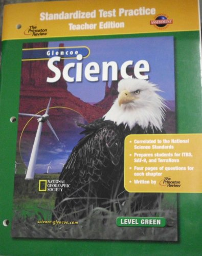 9780078287534: Glencoe Science: Level Green, Standardized Test Practice, Teacher Edition