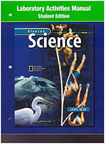 9780078287572: Glencoe Science: Level Blue, Laboratory Activities Manual