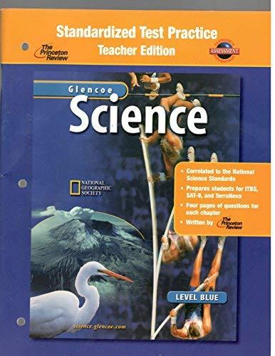 9780078287596: Glencoe Science: Level Blue, Standardized Test Practice, Teacher Edition