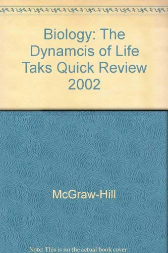 9780078287725: Biology: The Dynamcis of Life Taks Quick Review 2002