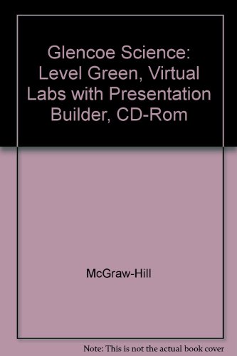 9780078288371: Glencoe Science, Level Green: Virtual Labs with Presentation Builder