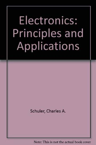 9780078288937: Electronics: Principles and Applications