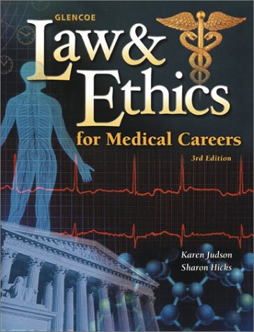 9780078289408: Glencoe Law & Ethics For Medical Careers, Student Text