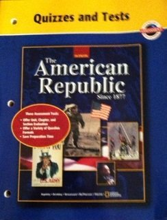 American Republic Since 1877, Quizzes and Tests: McGraw-Hill