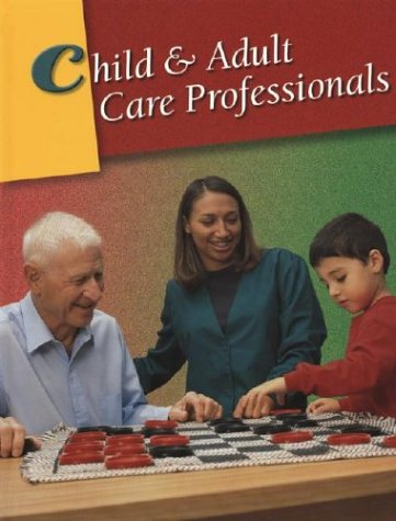 9780078290138: Child & Adult Care Professionals, Student Edition