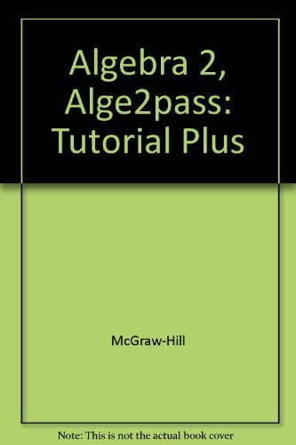 9780078290688: Alge2PASS: Tutorial Plus: Pretest, Tutorial, Guided Pracitce, Post Test (Glencoe Algebra 2)