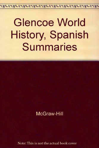 9780078291289: Glencoe World History, Spanish Summaries