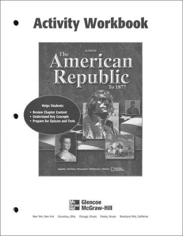 9780078291449 American Republic To 1877 Activity Workbook