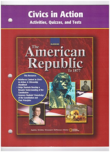 9780078291463: American Republic to 1877, Civics in Action: Activities, Quizzes, and Tests