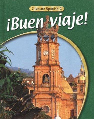 9780078291807: ¡Buen viaje! Level 2, Student Edition (GLENCOE SPANISH)
