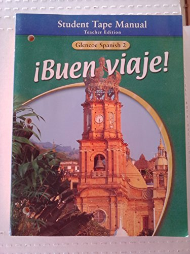 9780078291838: Buen Viaje! Glencoe Spanish Level 2 Student Tape Manual, Teacher Edition
