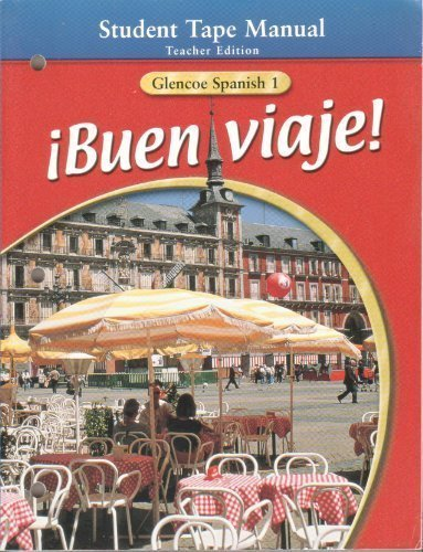 9780078291937: iBuen Viaje! Glencoe Spanish, Level 1, Teacher's Edition