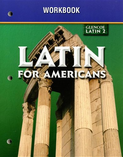 9780078292262: Glencoe Latin 2 Latin for Americans Workbook