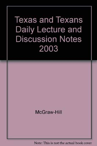 9780078293429: Texas and Texans Daily Lecture and Discussion Notes 2003