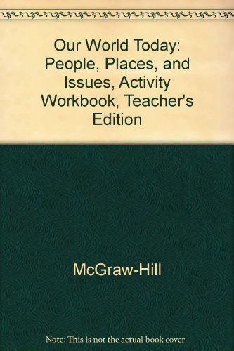 9780078293634: Our World Today: People, Places, and Issues, Activity Workbook, Teacher's Edition