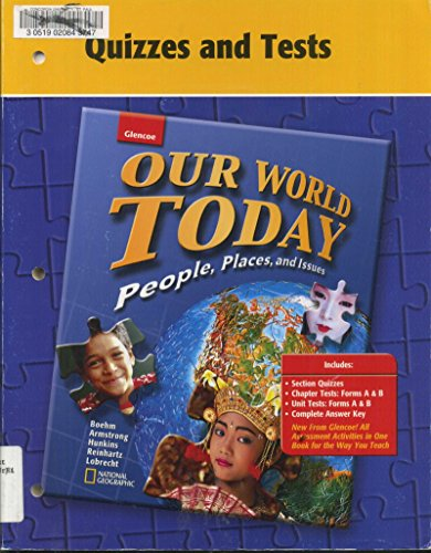 Our World Today: People, Places, and Issues, Quizzes and Tests