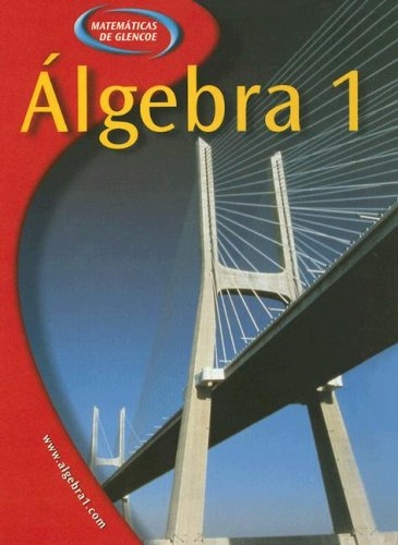 9780078293993: Algebra 1, Spanish (Matematicas de Glencoe)