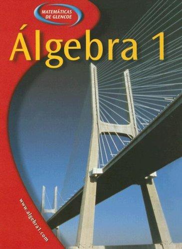 9780078293993: Glencoe Algebra 1 Spanish Student Edition