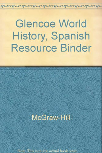 Glencoe World History, Spanish Resource Binder: McGraw-Hill