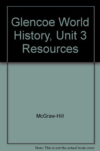 9780078294358: Glencoe World History Unit 3 Resources the Early Modern World