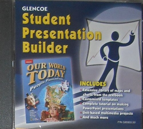 9780078295959: Student Presentation Builder: Our World Today: People, Places, and Issues