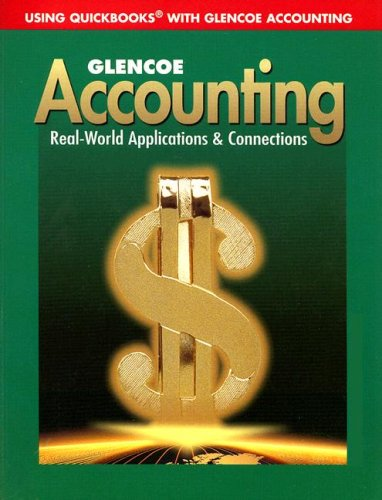 9780078296390: Using QuickBooks with Glencoe Accounting: Real-World Applications & Connections [With CDROM]